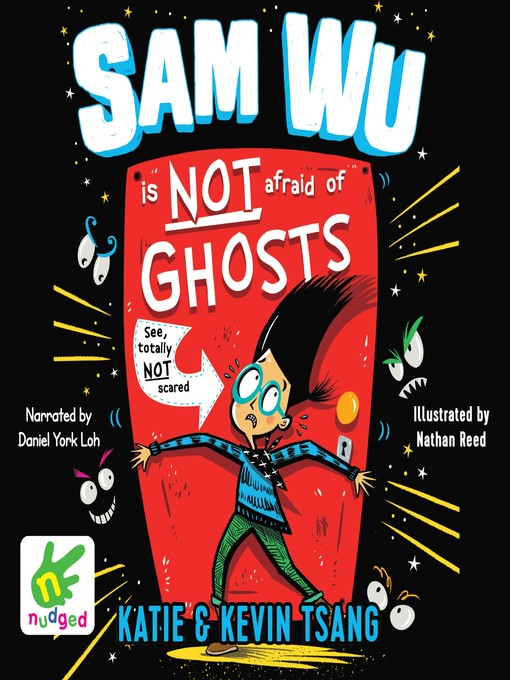 Title details for Sam Wu is Not Afraid of Ghosts by Katie Tsang - Available