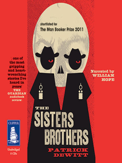 Title details for The Sisters Brothers by Patrick deWitt - Wait list