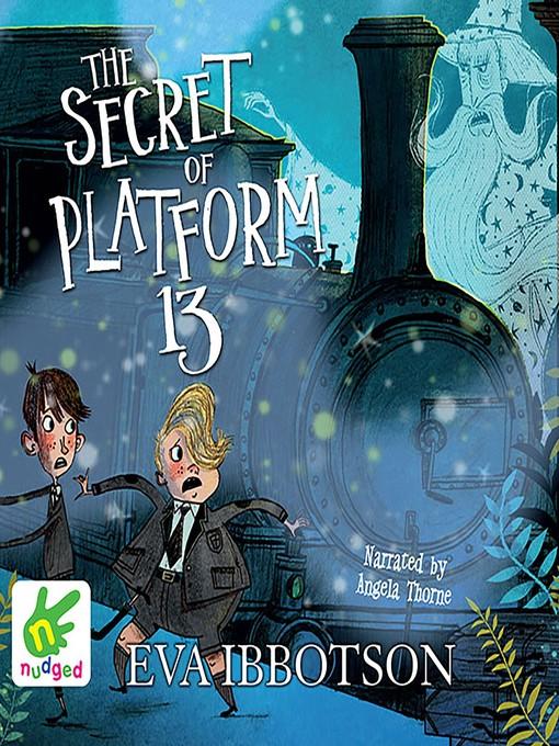 Title details for The Secret of Platform 13 by Eva Ibbotson - Wait list