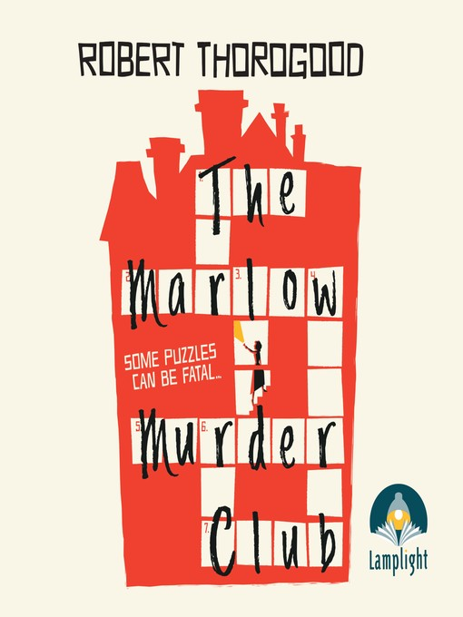 Title details for The Marlow Murder Club by Robert Thorogood - Available