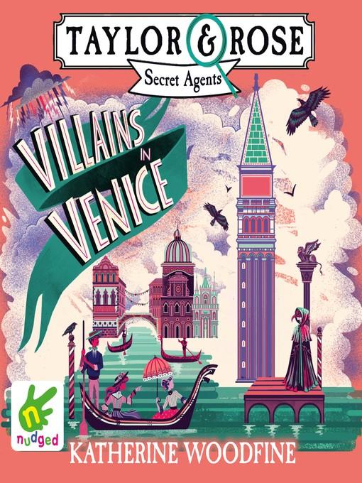 Title details for Villains in Venice by Katherine Woodfine - Wait list