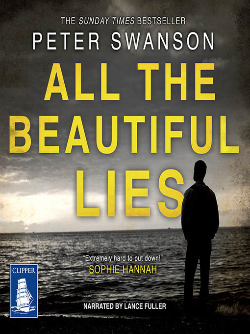 Title details for All the Beautiful Lies by Peter Swanson - Available
