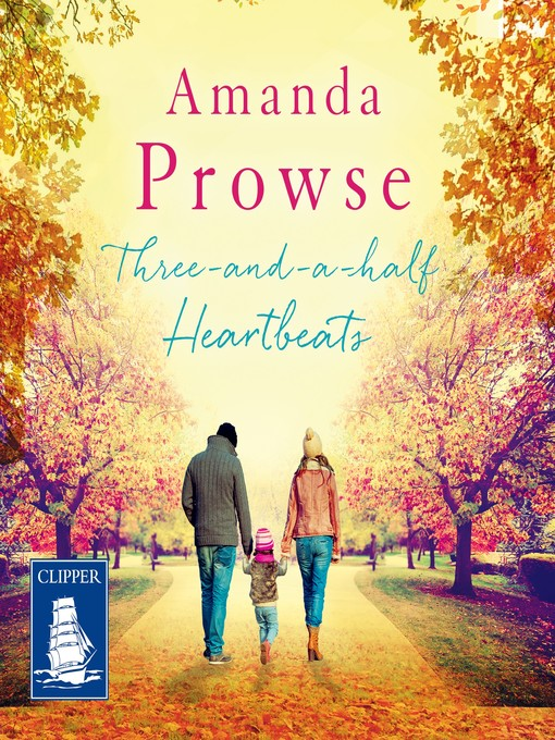 Title details for Three-and-a-half Heartbeats by Amanda Prowse - Available
