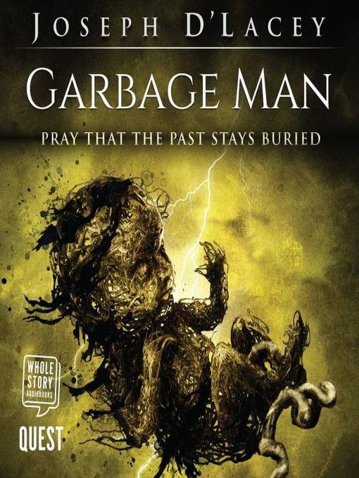 Title details for Garbage Man by Joseph D'Lacey - Wait list