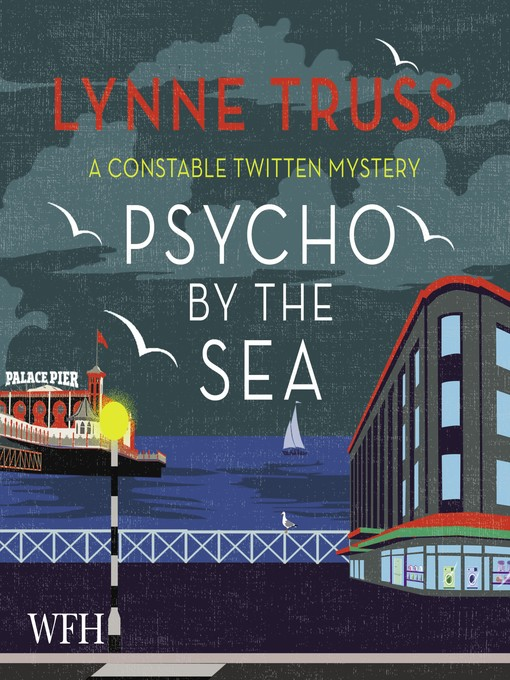 Title details for Psycho by the Sea by Lynne Truss - Wait list
