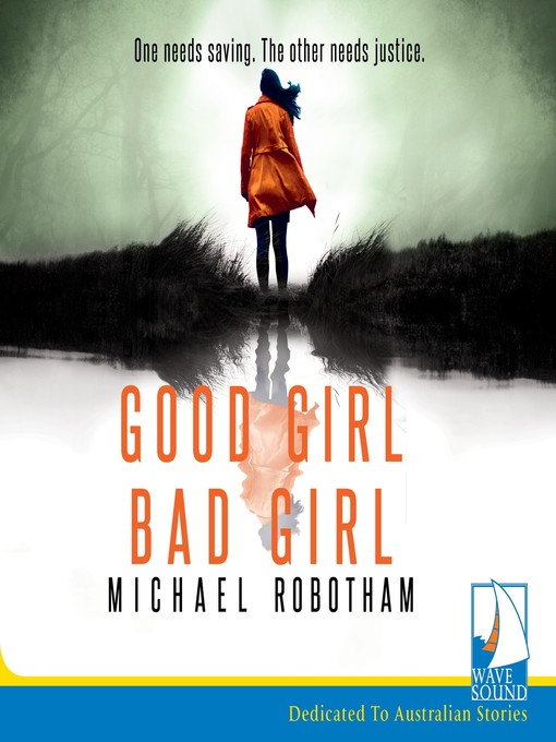 Title details for Good Girl, Bad Girl by Michael Robotham - Available