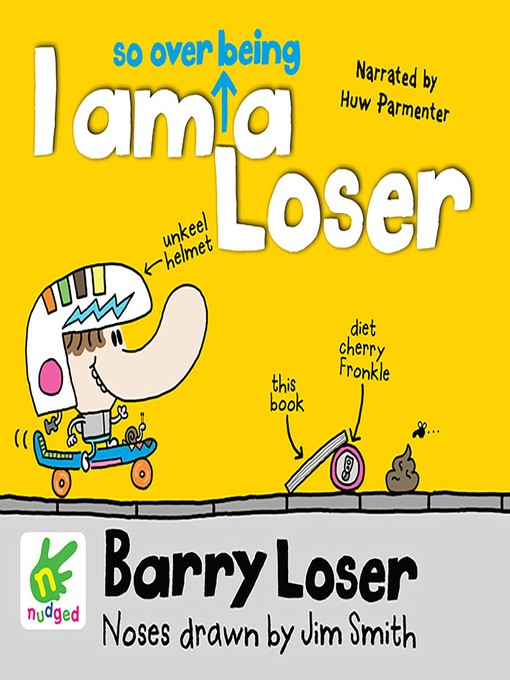 Title details for Barry Loser--I am so over being a Loser by Jim Smith - Available