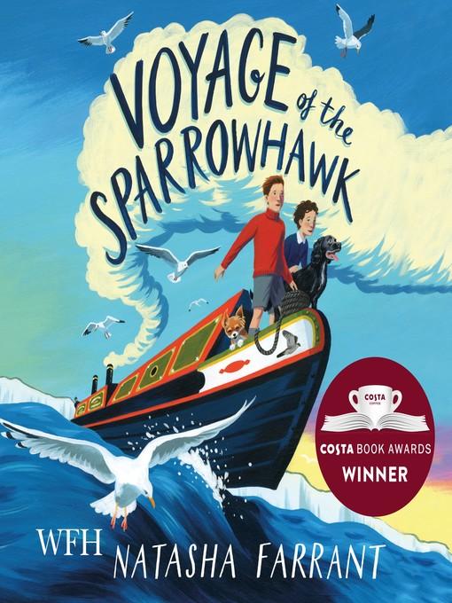 Title details for Voyage of the Sparrowhawk by Natasha Farrant - Wait list