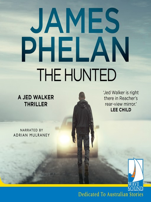 Title details for The Hunted by James Phelan - Available