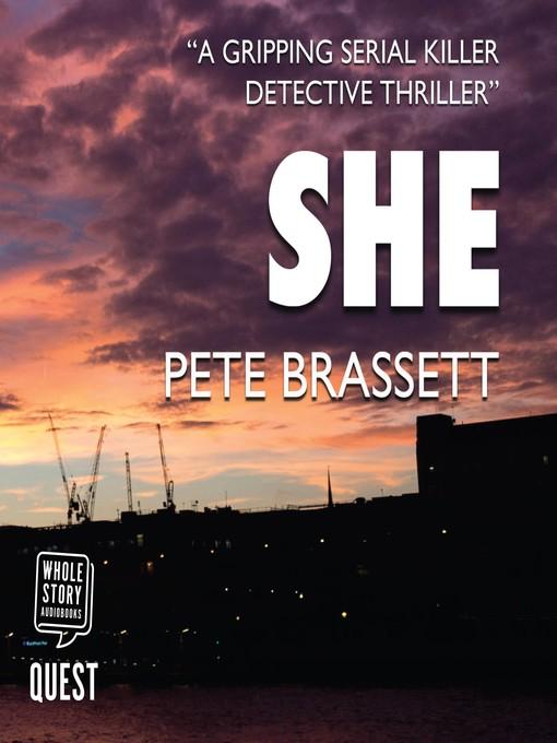 Title details for She by Pete Brassett - Wait list