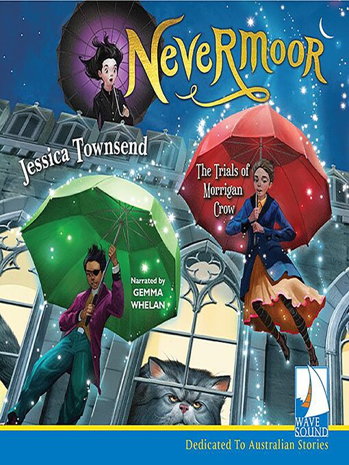 Title details for Nevermoor: The Trials of Morrigan Crow by Jessica Townsend - Available