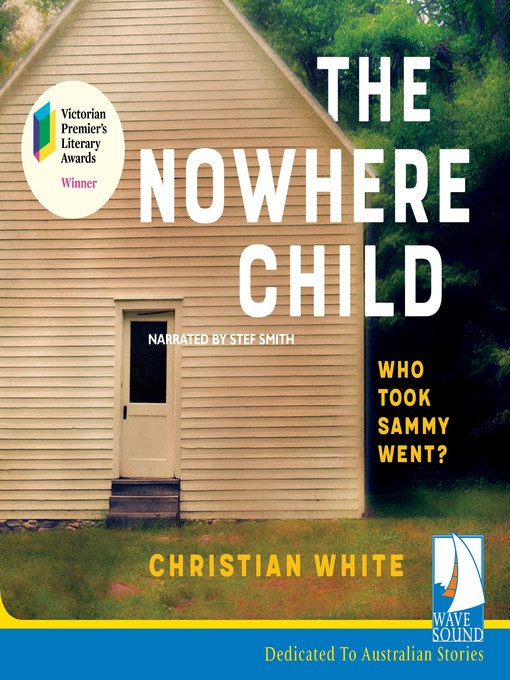 Title details for The Nowhere Child by Christian White - Available