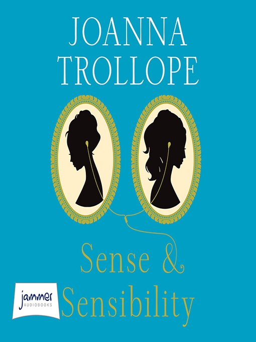 Title details for Sense and Sensibility by Joanna Trollope - Available