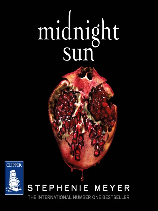 Title details for Midnight Sun by Stephanie Meyer - Available