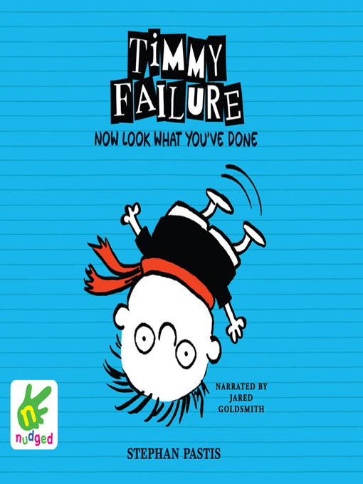 Title details for Timmy Failure--Now Look What You've Done by Stephan Pastis - Available