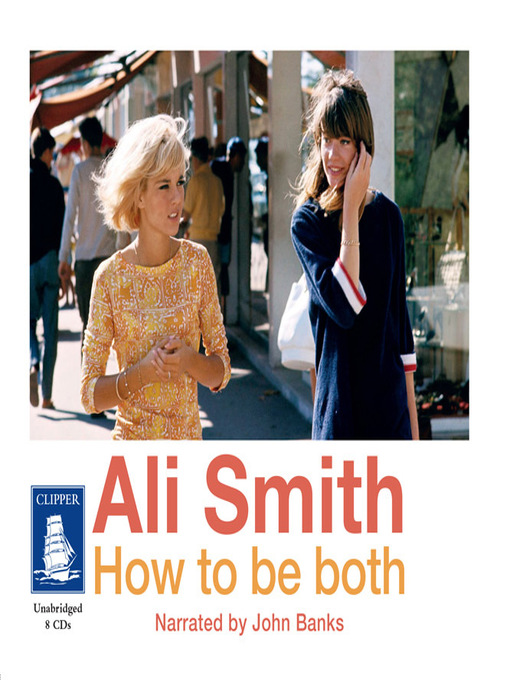 Title details for How to be both by Ali Smith - Wait list