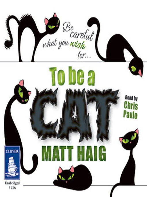Title details for To Be a Cat by Matt Haig - Available