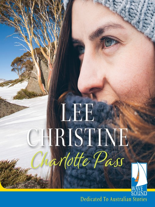 Title details for Charlotte Pass by Lee Christine - Available