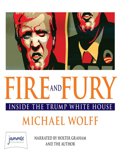 Title details for Fire and Fury by Michael Wolff - Wait list