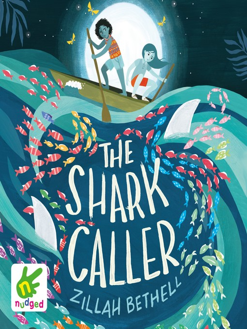 Title details for The Shark Caller by Zillah Bethell - Available