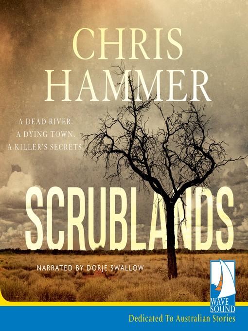 Title details for Scrublands by Chris Hammer - Wait list