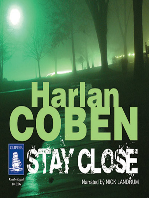 Title details for Stay Close by Harlan Coben - Wait list