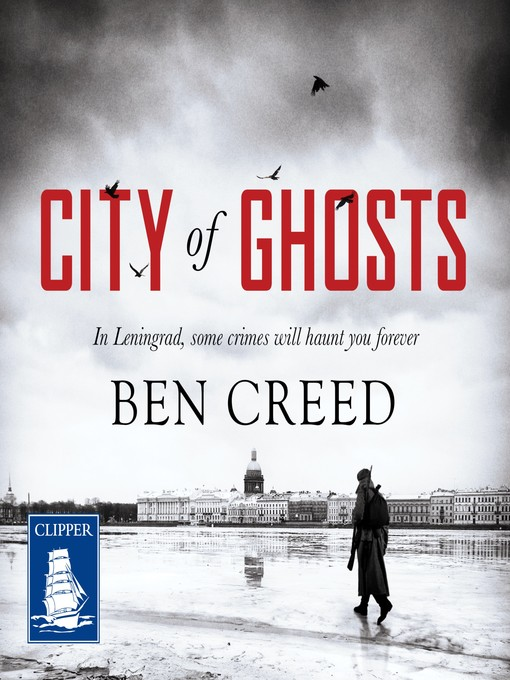 Title details for City of Ghosts by Ben Creed - Available