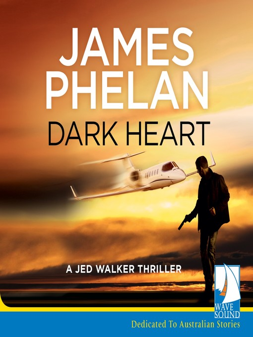 Title details for Dark Heart by James Phelan - Available