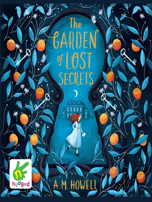 Title details for The Garden of Lost Secrets by A.M. Howell - Available