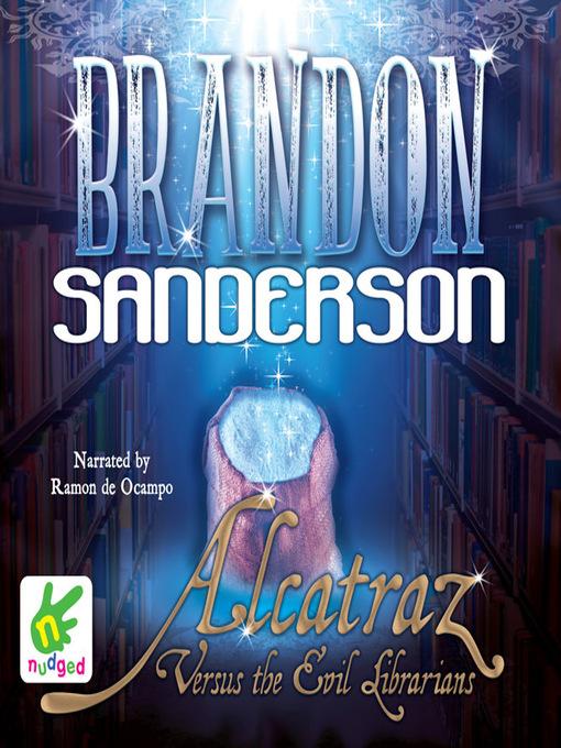 Title details for Alcatraz Versus the Evil Librarians by Brandon Sanderson - Available