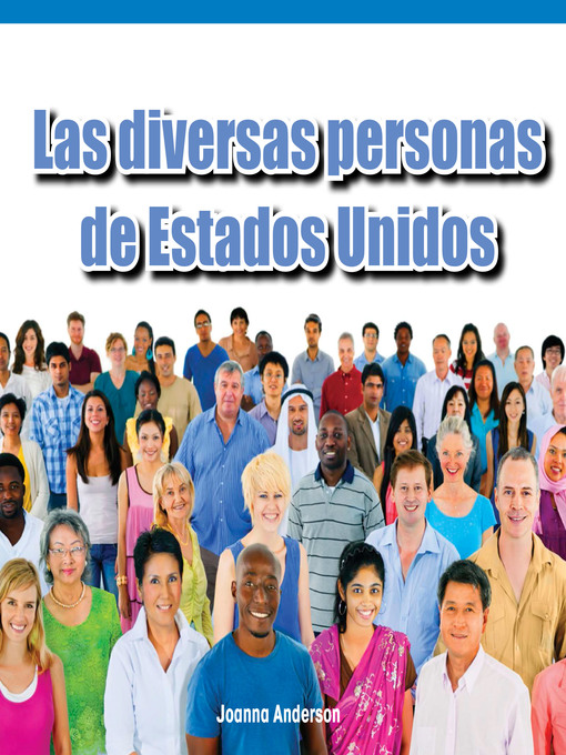 Cover of Las diversas personas de Estados Unidos (The Many People of America)