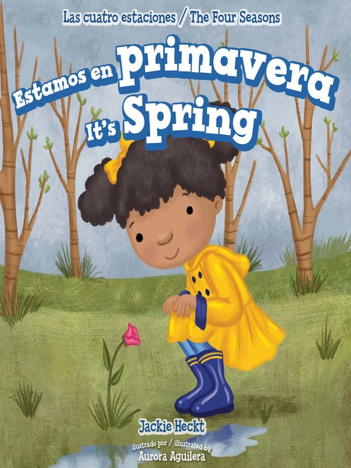Title details for Estamos en primavera / It's Spring by Jackie Heckt - Wait list