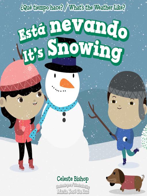 Title details for Está nevando / It's Snowing by Celeste Bishop - Available