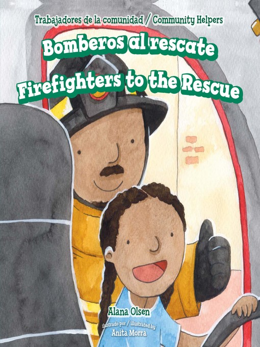 Cover image for book: Bomberos al rescate / Firefighters to the Rescue