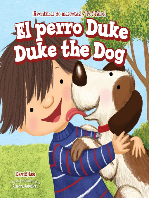 Title details for El perro Duke / Duke the Dog by David Lee - Available