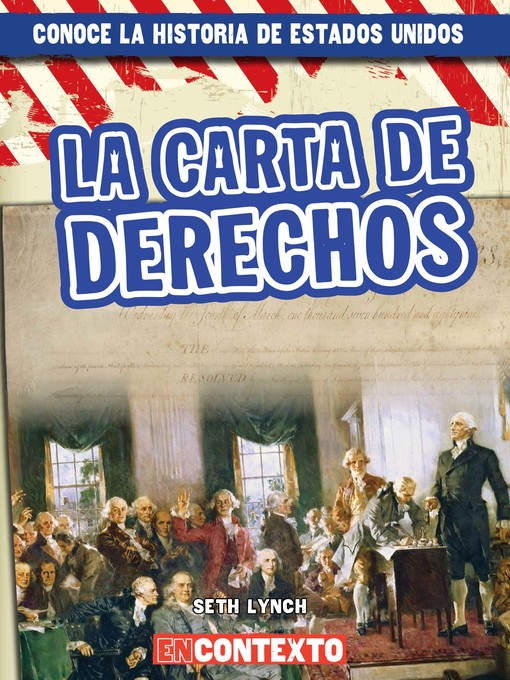 Title details for La Carta de Derechos (The Bill of Rights) by Seth Lynch - Available