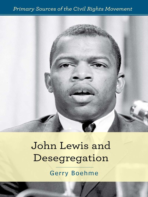 Title details for John Lewis and Desegregation by Gerry Boehme - Wait list