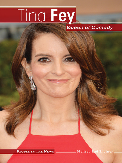 Title details for Tina Fey by Melissa Raé Shofner - Available