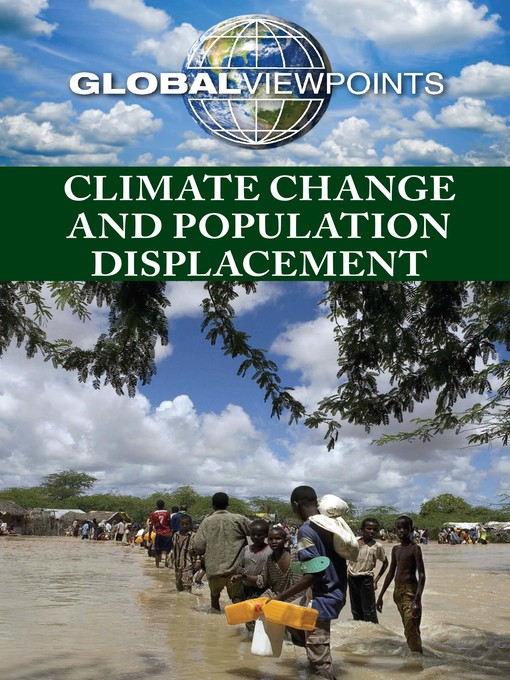 Title details for Climate Change and Population Displacement by Marcia Amidon Lusted - Available