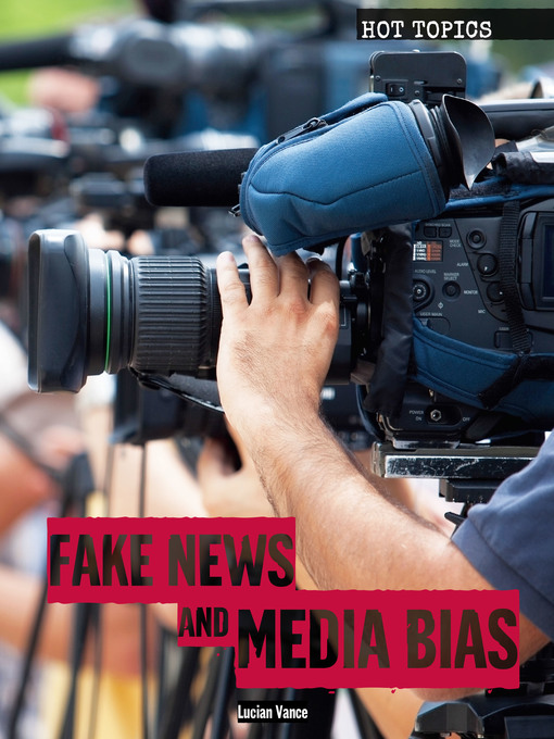 Cover image for Fake News and Media Bias