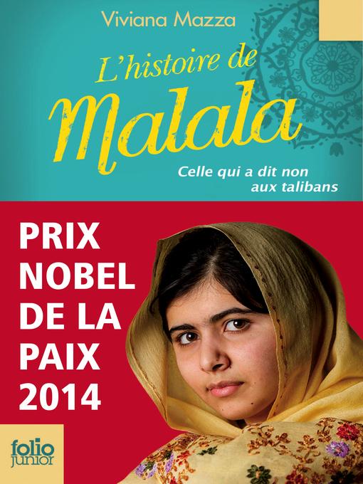 Title details for L'histoire de Malala. Celle qui a dit non aux talibans (Prix Nobel de la paix 2014) by Viviana Mazza - Available