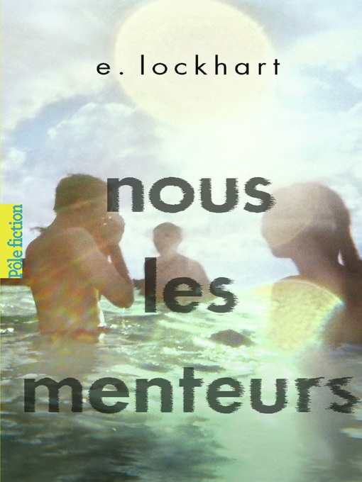 Title details for Nous les menteurs by E. Lockhart - Available