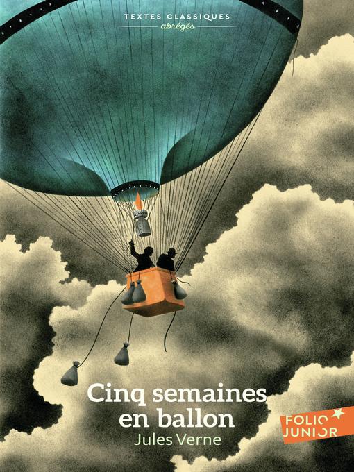 Title details for Cinq semaines en ballon by Jules Verne - Available