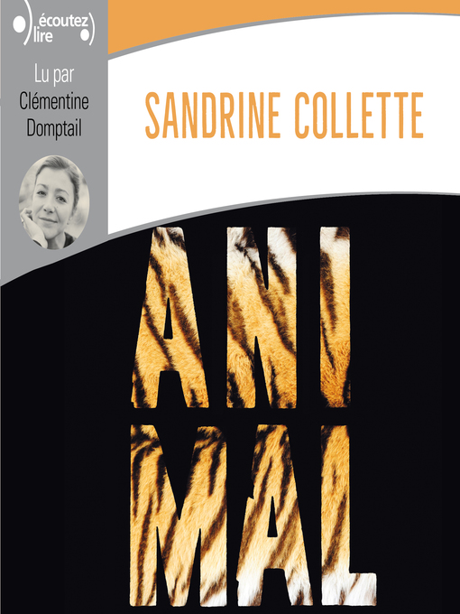 Title details for Animal by Sandrine Collette - Available