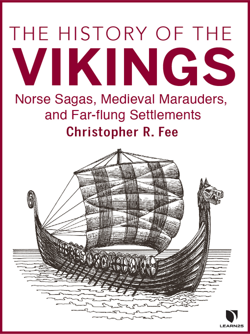 Title details for From the Baltic to Byzantium: The History of the Vikings by Chris Fee - Available