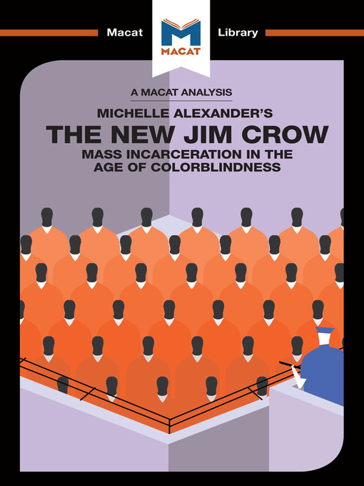 Cover image for A Macat Analysis of The New Jim Crow: Mass Incarceration in the Age of Colorblindness