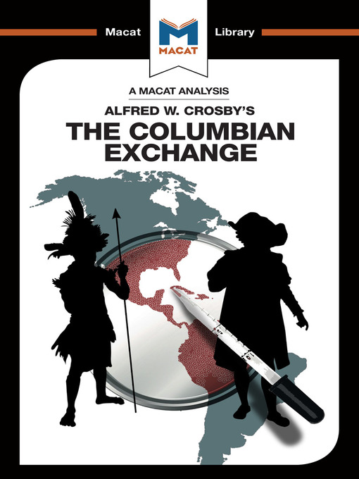 an analysis of the columbian exchange by alfred cosby The columbian exchange: biological and cultural consequences of biological and cultural consequences of 1492 alfred crosby's the columbian exchange is a.