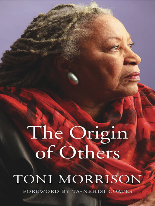 Title details for The Origin of Others by Toni Morrison - Wait list