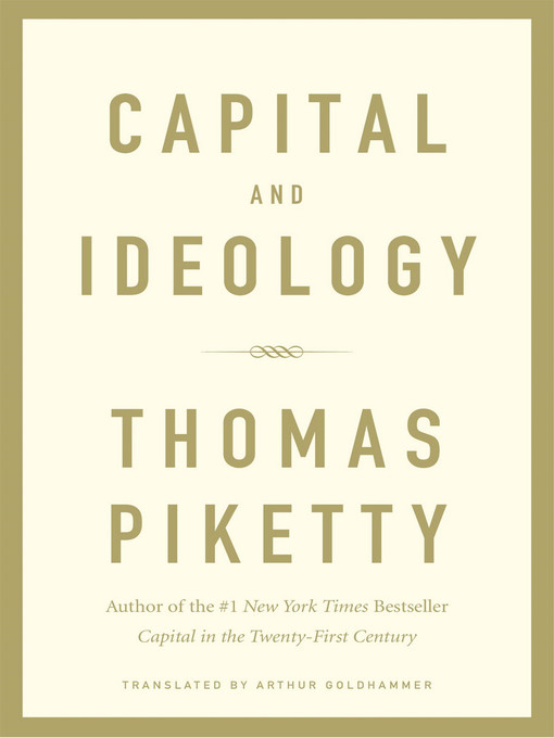 Title details for Capital and Ideology by Thomas Piketty - Available
