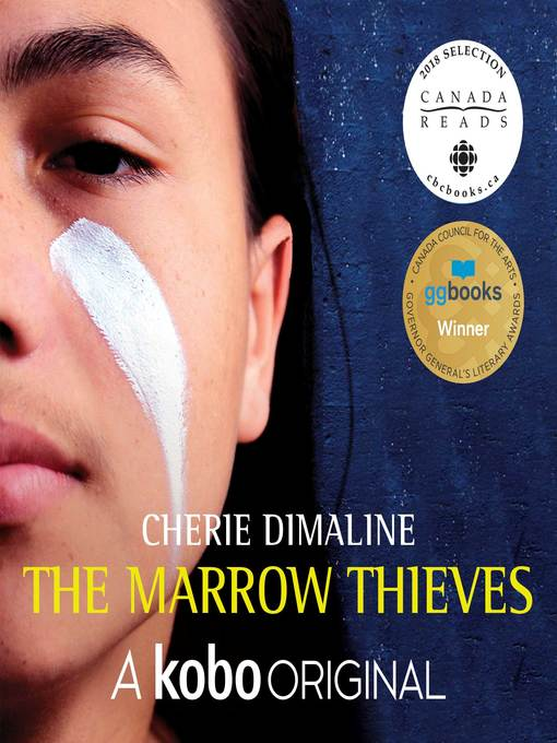Title details for The Marrow Thieves by Cherie Dimaline - Wait list